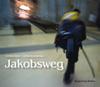 Bildband Jakobsweg